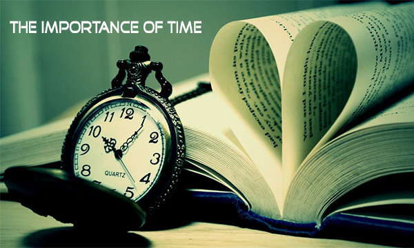 The Importance Of Time – The Rule of Time Over Man