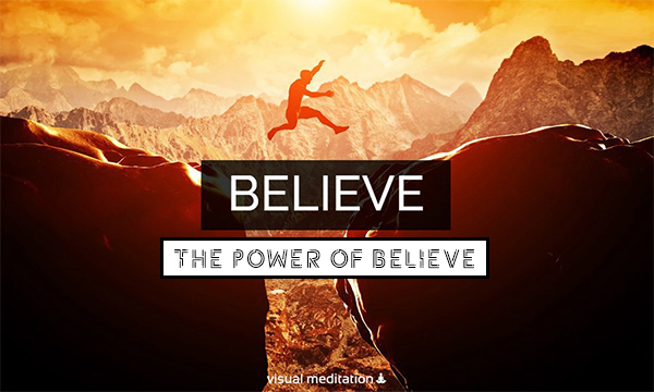 The Power Of Believe |  Distinguish Between The Word Believe and Faith
