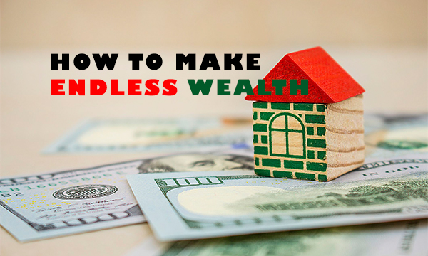 HOW TO MAKE ENDLESS WEALTH – The Value of Investment