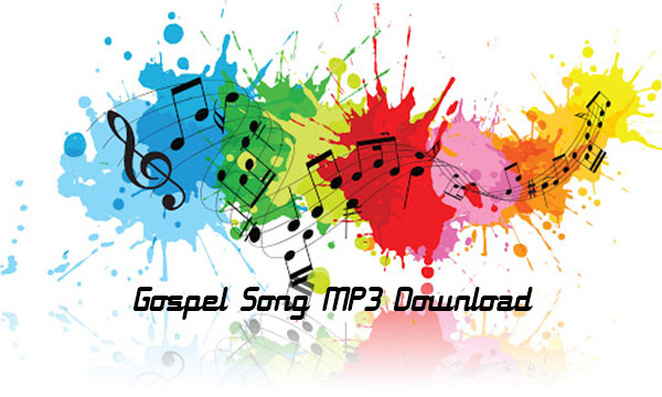 Gospel Song MP3 Download