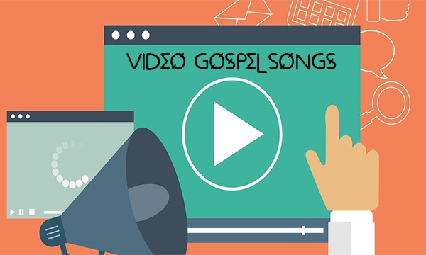 Video Gospel Songs – Gospel Songs | Traditional Gospel Song