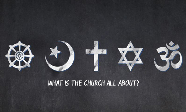 What Is The Church All About