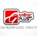 Download Nigerian Gospel Songs for Free