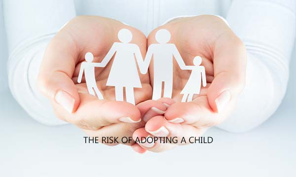 The Risk of Adopting a Child