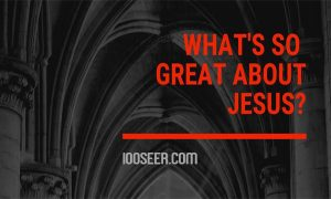 What's So Special About Jesus? – Facts About Jesus | What we Don't Know About Jesus